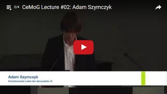 CeMoG Lecture 2 mit Adam Szymczyk (26. Juni 2015)